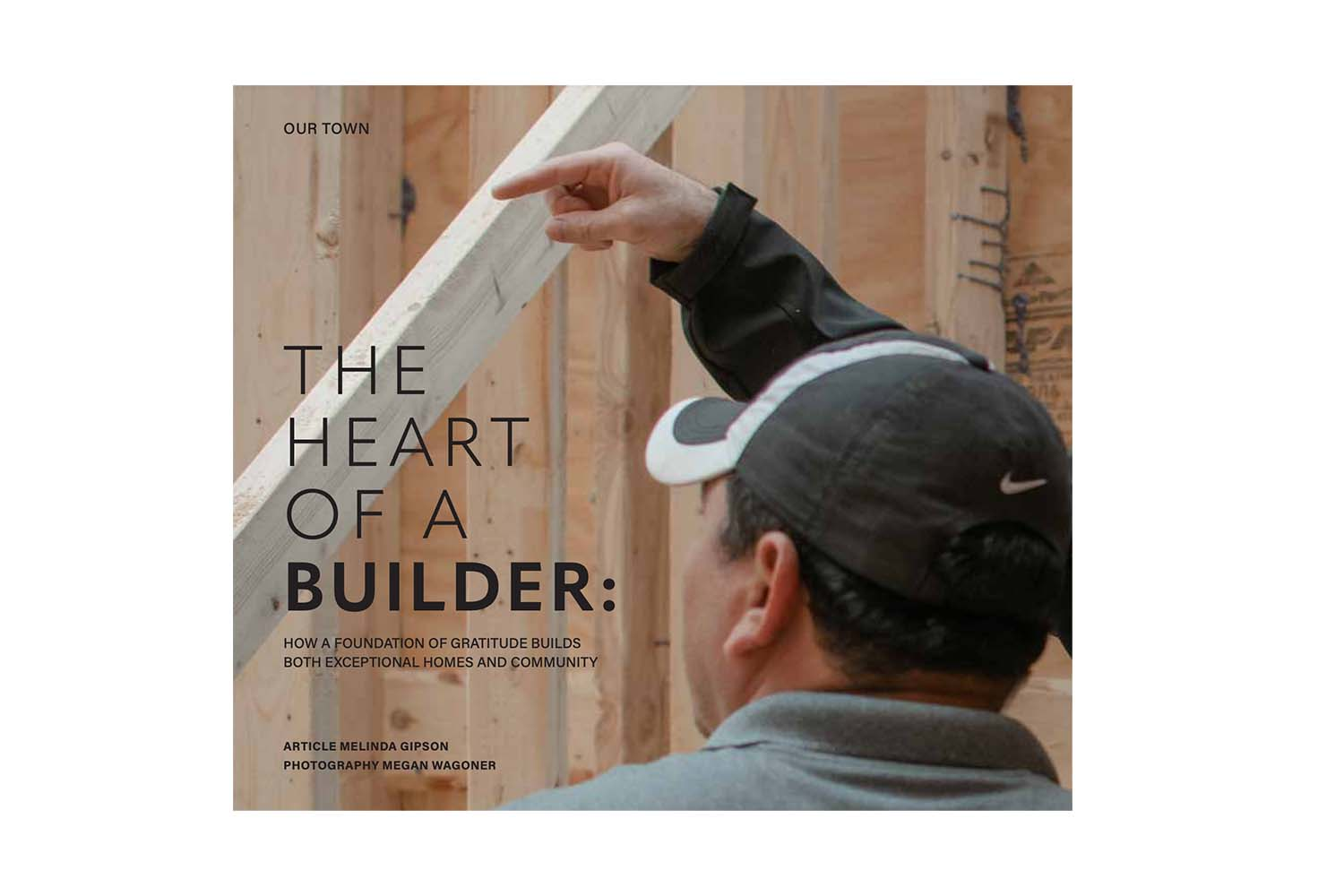 Leesburg Lifestyle Magazine – The Heart of a Builder