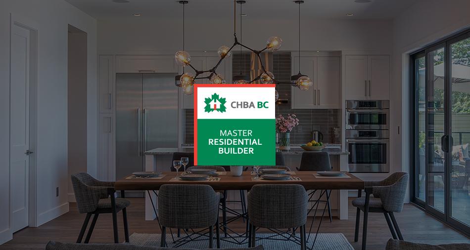 CHBA BC MASTER RESIDENTIAL BUILDER