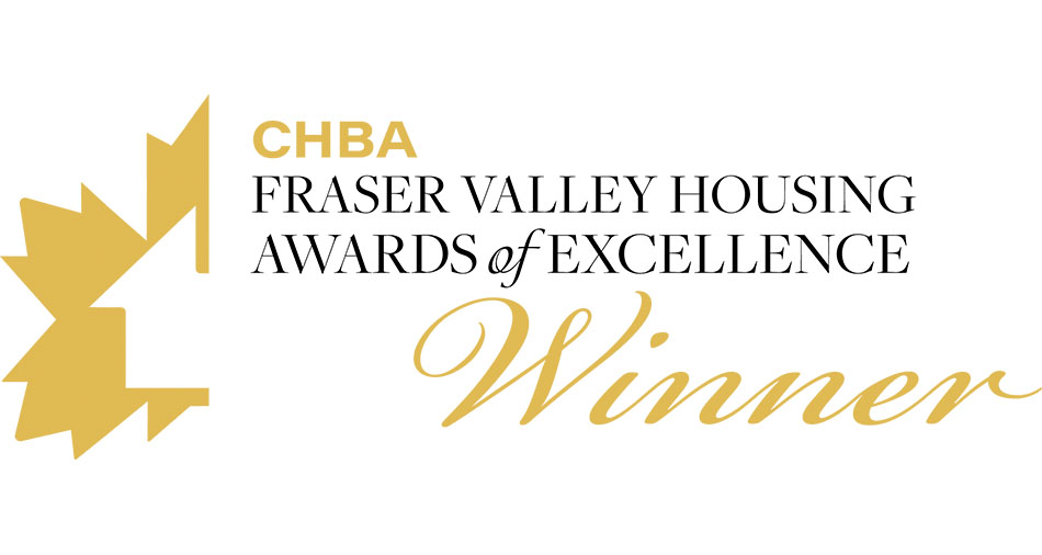 CHBA Fraser Valley Housing Awards of Excellence Winner